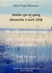 Atelier yin et yang yoga à Mimizan. Jalan yoga mimizan